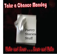 Take a Chance Monday: More poetry