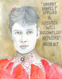 http://www.brainpickings.org/index.php/2014/04/30/nellie-bly-letter/