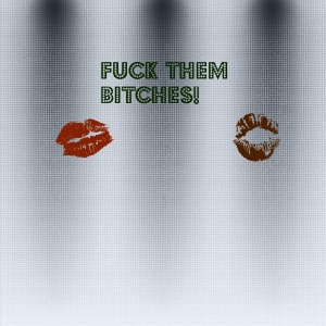 bitches