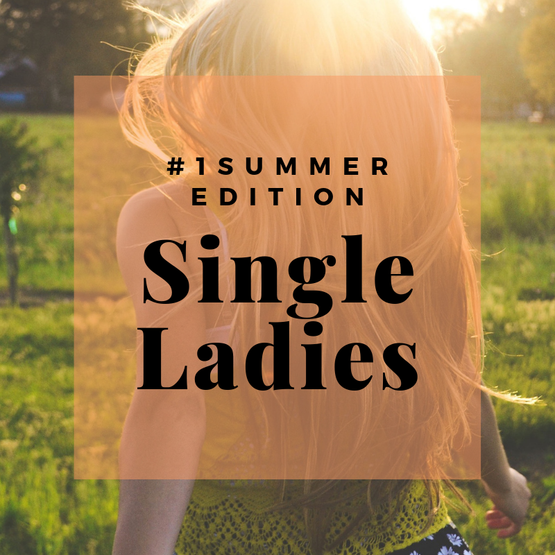 Single Ladies: #1 Summer Edition