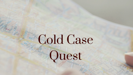 Cold Case Quest: Alice Laskey, Helen banner and Carrie Walker